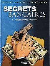 Secrets bancaires -2- Détournement de Fonds