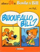 Boule et Bill -24- Bwouf Allo Bill?