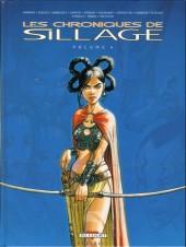Sillage (Les chroniques de) -4- Volume 4