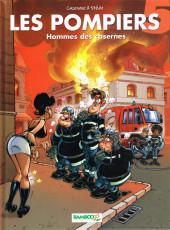 Les pompiers -5- Hommes des casernes