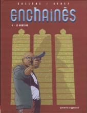 Enchaînés -4- Le menteur