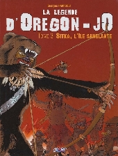 La légende d'Oregon-Jo -3- Sitka, l'île sanglante