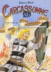 Jehan et Armor -5- Carcassonne 1209