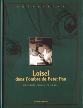 Peter Pan (Loisel) -HS2- Loisel, dans l'ombre de Peter Pan