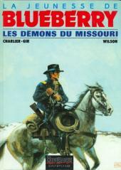 Blueberry (La Jeunesse de) -4a- Les démons du Missouri