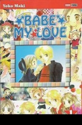 Babe My Love -1- Tome 1