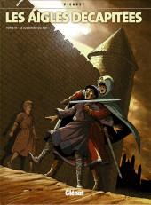 Les aigles décapitées -19- Le Jugement du Roi