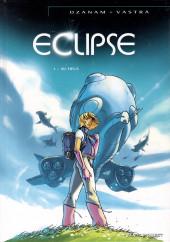 Eclipse (Ozanam/Vastra) -1- Au-delà