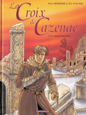 La croix de Cazenac -3- Le sang de mon père