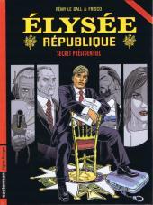 Élysée république -1- Secret Présidentiel