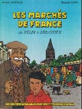 Les marchés de France - De Félix à Sébastien