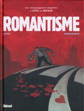 Otto & Watson (Les extravagantes enquêtes d') -2- Romantisme