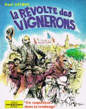 La révolte des vignerons - Un coquelicot dans la vendange