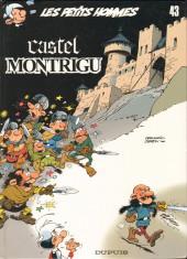 Les petits hommes -43- Castel Montrigu