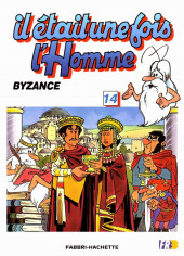 Il était une fois l'homme -14- Byzance