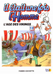 Il était une fois l'homme -18- L'âge des Vikings