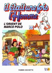 Il était une fois l'homme -22- L'Orient de Marco Polo