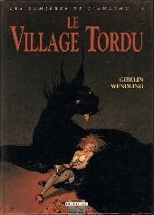 Les lumières de l'Amalou -3- Le village tordu