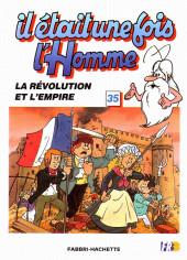 Il était une fois l'homme -35- La révolution et l'empire