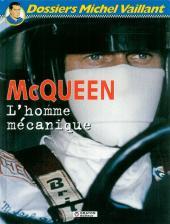 Michel Vaillant (Dossiers) -3- McQueen - L'homme mécanique