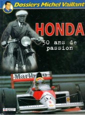 Michel Vaillant (Dossiers) -4- Honda - 50 ans de passion