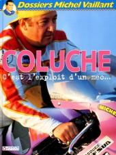 Michel Vaillant (Dossiers) -5- Coluche - C'est l'exploit d'un mec...