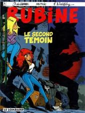 Rubine -3- Le second témoin