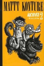 Archives (de L'Association) -2- Matt Konture