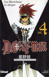 D.Gray-Man -4- Les Maréchaux en Danger