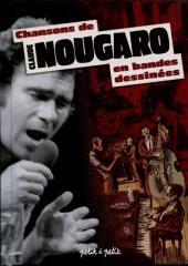 Chansons en Bandes Dessinées  - Chansons de Claude Nougaro en bandes dessinées