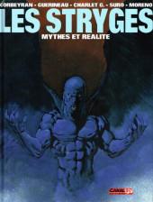 Le chant des Stryges -HS- Les Stryges : mythes et réalité
