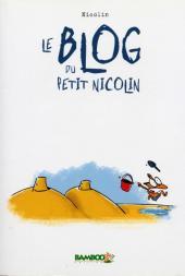 Le blog du petit Nicolin - Tome 1