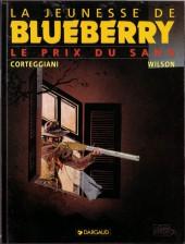 Blueberry (La Jeunesse de) -9- Le prix du sang