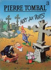 Pierre Tombal -3TL- Mort aux dents