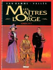 Les maîtres de l'Orge -3- Adrien, 1917