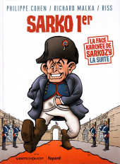 La face karchée de Sarkozy -2- Sarko 1er