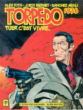 Torpedo -1- Tuer c'est vivre.