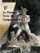 Bernard Prince -8c1998- La flamme verte du conquistador