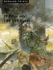 Bernard Prince -14b00- Le Piège aux 100.000 Dards