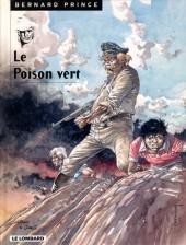 Bernard Prince -17- Le poison vert