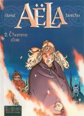 Aëla -2- L'homme d'or