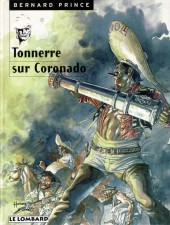 Bernard Prince -2d98- Tonnerre sur Coronado