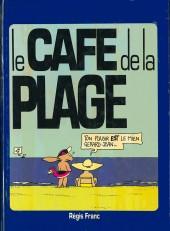 Le café de la plage -5- Suite et fin (ou intégrale 2)