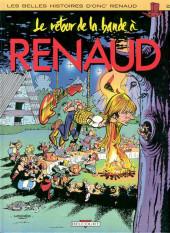Les belles histoires d'Onc' Renaud -2- Le retour de la bande à Renaud
