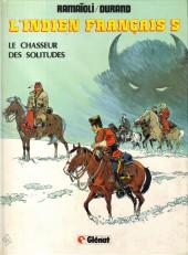 L'indien français -5- Le chasseur des solitudes