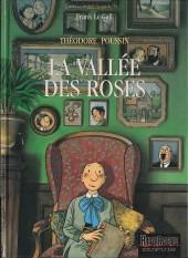 Théodore Poussin -7- La Vallée des roses