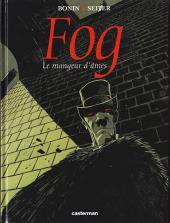 Fog (Seiter/Bonin) -3- Le mangeur d'âmes