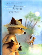 Monsieur Blaireau et Madame Renarde -2- Remue-ménage