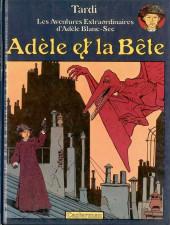 Adèle Blanc-Sec (Les Aventures Extraordinaires d') -1- Adèle et la Bête