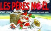 Bêtes et méchants - Les Pères Noël